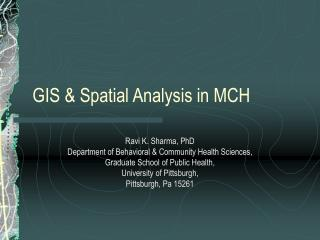 GIS  Spatial Analysis in MCH