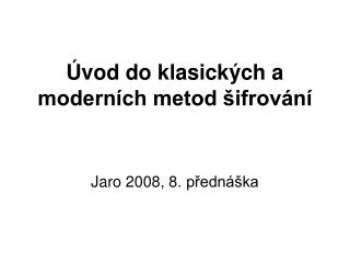 vod do klasick ch a modern ch metod  ifrov n