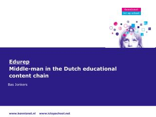 Edurep  Middle-man in the Dutch educational content chain