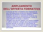 AMPLIAMENTO DELL OFFERTA FORMATIVA