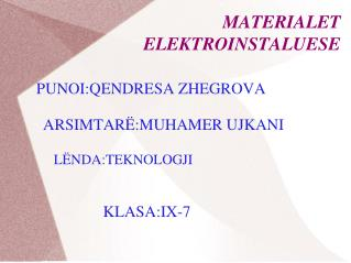 MATERIALET ELEKTROINSTALUESE