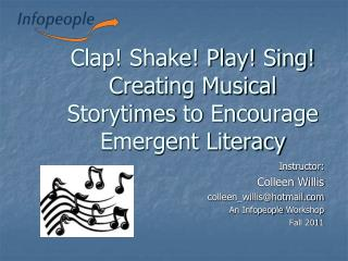 Clap Shake Play Sing Creating Musical Storytimes to Encourage Emergent Literacy
