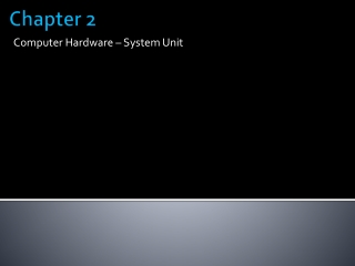Chapter 2: Computer Hardware