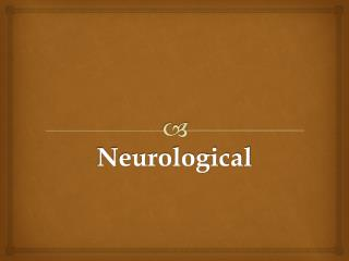 Neurological