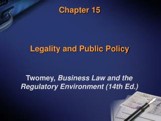 Chapter 15    Legality and Public Policy
