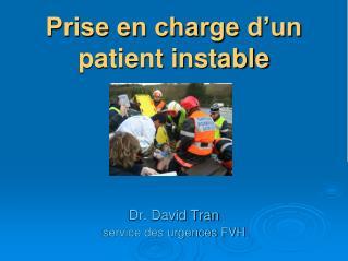 Prise en charge d un patient instable