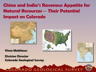 China and India s Ravenous Appetite for Natural Resources Their Potential Impact on Colorado