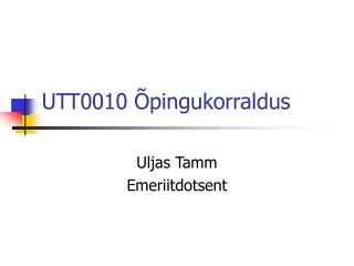 UTT0010  pingukorraldus