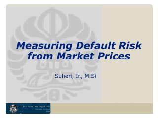 Measuring Default Risk from Market Prices