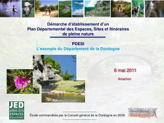tude commandit e par le Conseil g n ral de la Dordogne en 2009