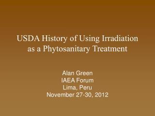 USDA History of Using Irradiation as a Phytosanitary Treatment