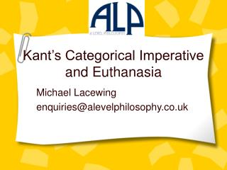 Kant s Categorical Imperative and Euthanasia