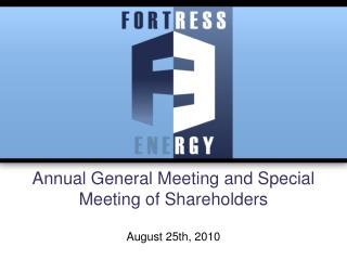 Annual General Meeting and Special Meeting of Shareholders