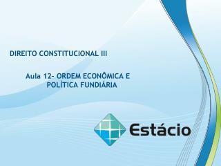DIREITO CONSTITUCIONAL III