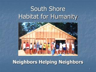 South Shore  Habitat for Humanity