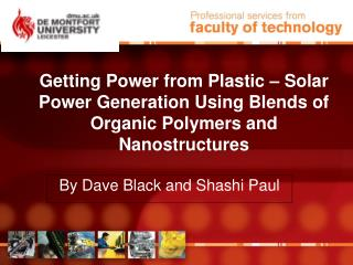 Getting Power from Plastic   Solar Power Generation Using Blends of Organic Polymers and Nanostructures