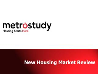 New Housing Market Review
