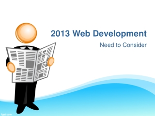 2013 Web Development Technologies Need to Consider