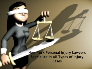 New York Personal Injury Lawyers Specialize in All Types of