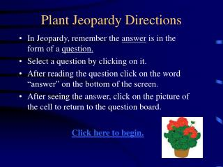 Plant Jeopardy Directions