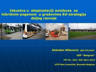 Iskustva u  eksploataciji autobusa  sa hibridnim pogonom  u gradovima EU-strategija daljeg razvoja