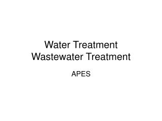 Water Treatment Wastewater Treatment