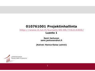 010761001 Projektinhallinta  it.lut.fi