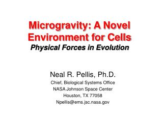 Microgravity: A Novel Environment for Cells Physical Forces in Evolution