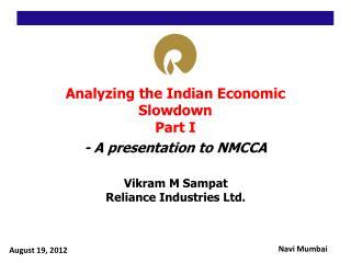Analyzing the Indian Economic Slowdown Part I