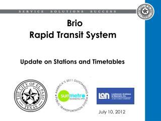 Brio  Rapid Transit System