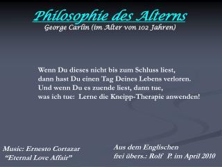 Philosophie des Alterns  George Carlin im Alter von 102 Jahren