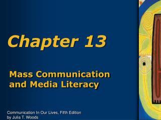 Mass Communication and Media Literacy