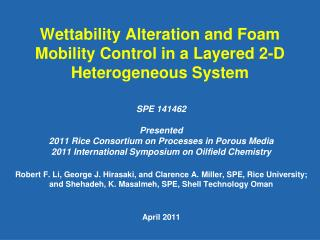 Wettability Alteration and Foam Mobility Control in a Layered 2-D Heterogeneous System