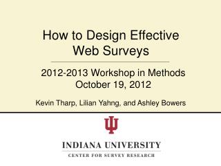 How to Design Effective  Web Surveys