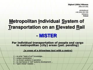 Metropolitan Individual System of Transportation on an Elevated Rail