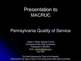 Presentation to MACRUC    Pennsylvania Quality of Service