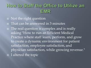 How to Staff the Office to Utilize an EMR