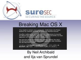 Breaking Mac OS X