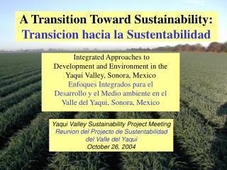 A Transition Toward Sustainability: Transicion hacia la Sustentabilidad