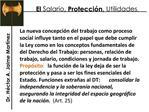 El Salario, Protecci n, Utilidades.