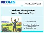 Caro Minasian  Consultant Respiratory Paediatrician 2nd November 2011