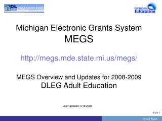 Michigan Electronic Grants System  MEGS  megs.mde.state.mi