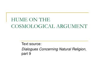 HUME ON THE COSMOLOGICAL ARGUMENT