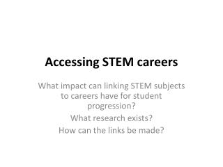 Accessing STEM careers