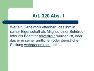 Art. 320 Abs. 1
