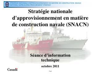 Strat gie nationale dapprovisionnement en mati re de construction navale SNACN
