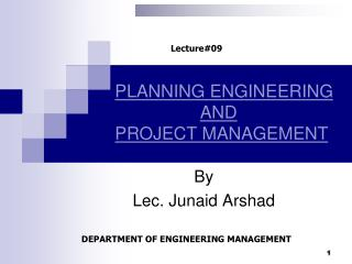 PLANNING ENGINEERING       AND  PROJECT MANAGEMENT