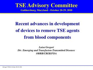 TSE Advisory Committee Gaithersburg, Maryland - October 28-29, 2010