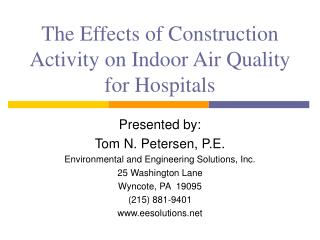 The Effects of Construction Activity on Indoor Air Quality for Hospitals