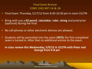 Final Exam Review  CORC 1332 NET 1A  1B